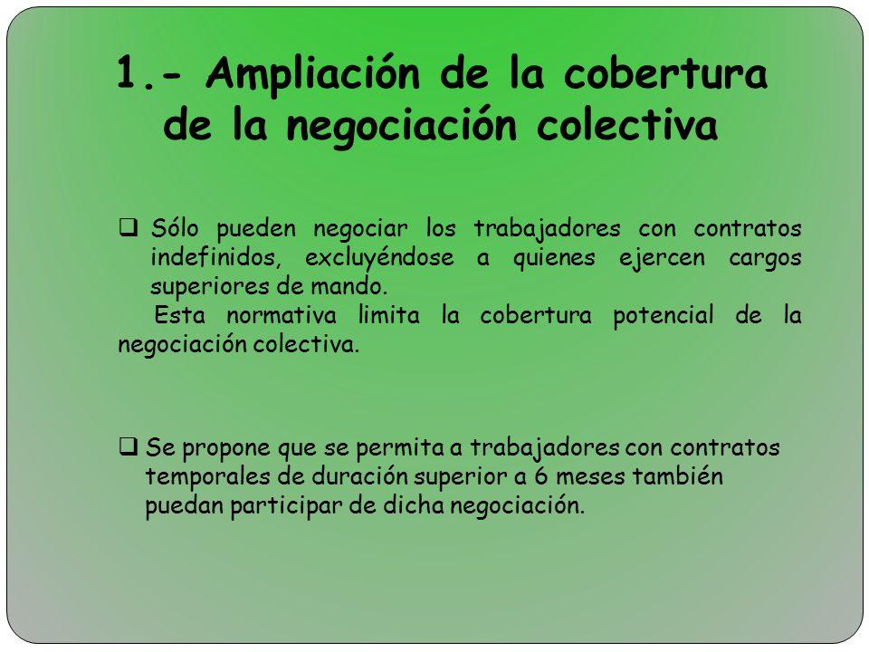 1.- Ampliación de la cobertura de la negociación colectiva