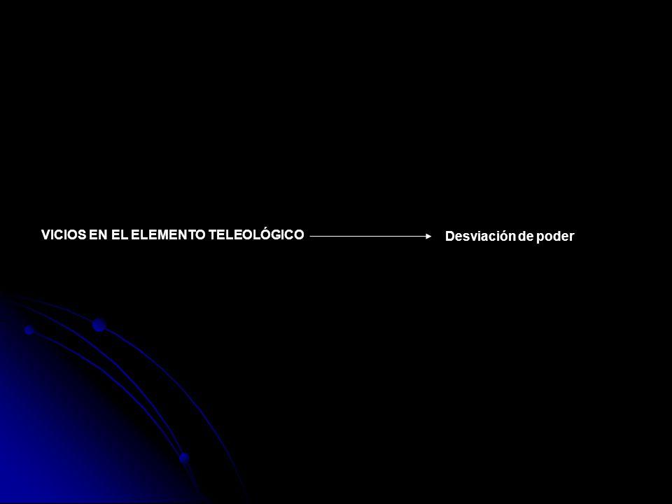 VICIOS EN EL ELEMENTO TELEOLÓGICO