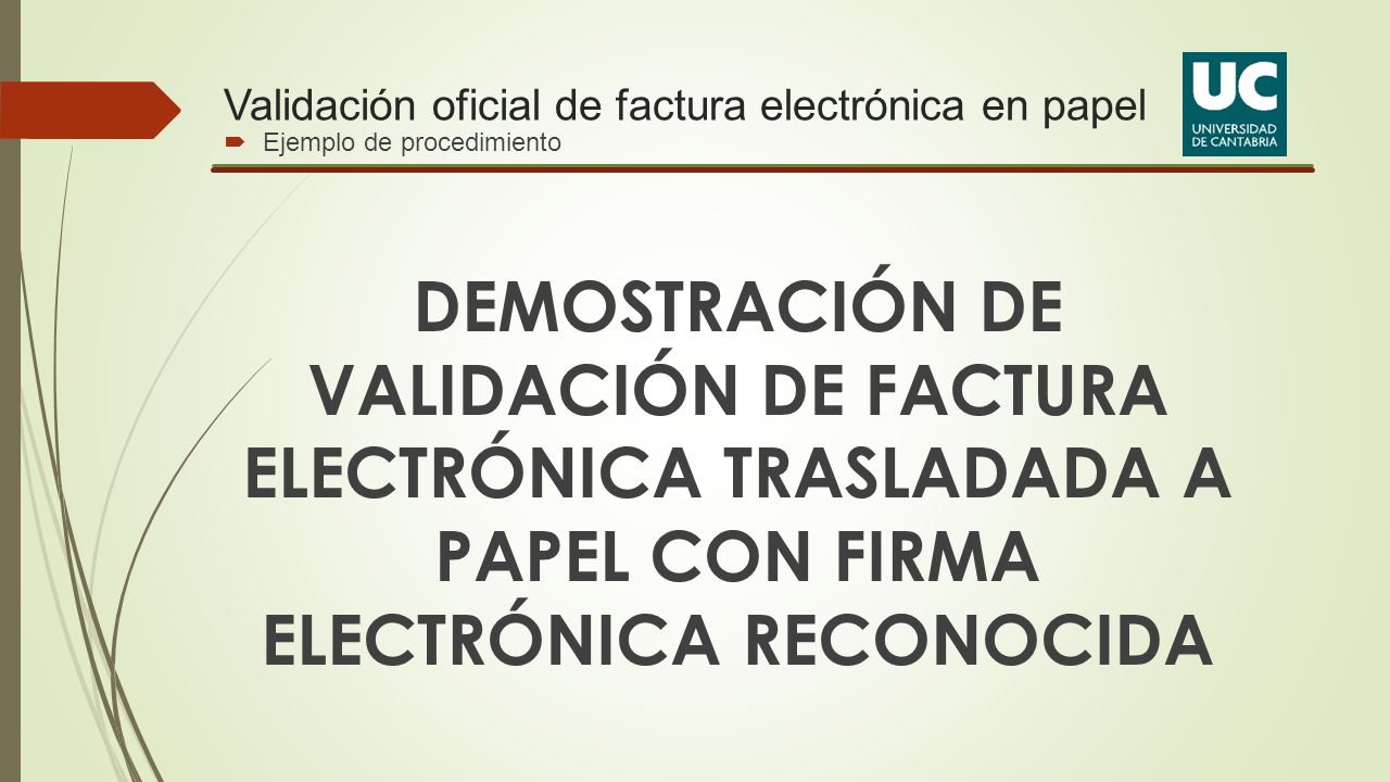 Validación oficial de factura electrónica en papel
