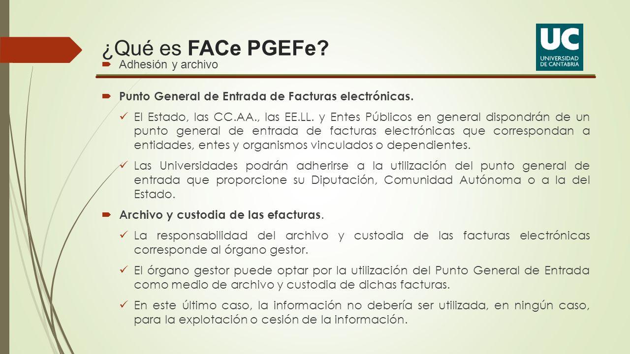 ¿Qué es FACe PGEFe Adhesión y archivo