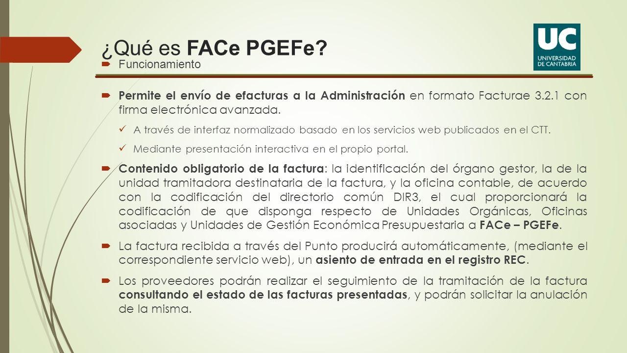 ¿Qué es FACe PGEFe Funcionamiento