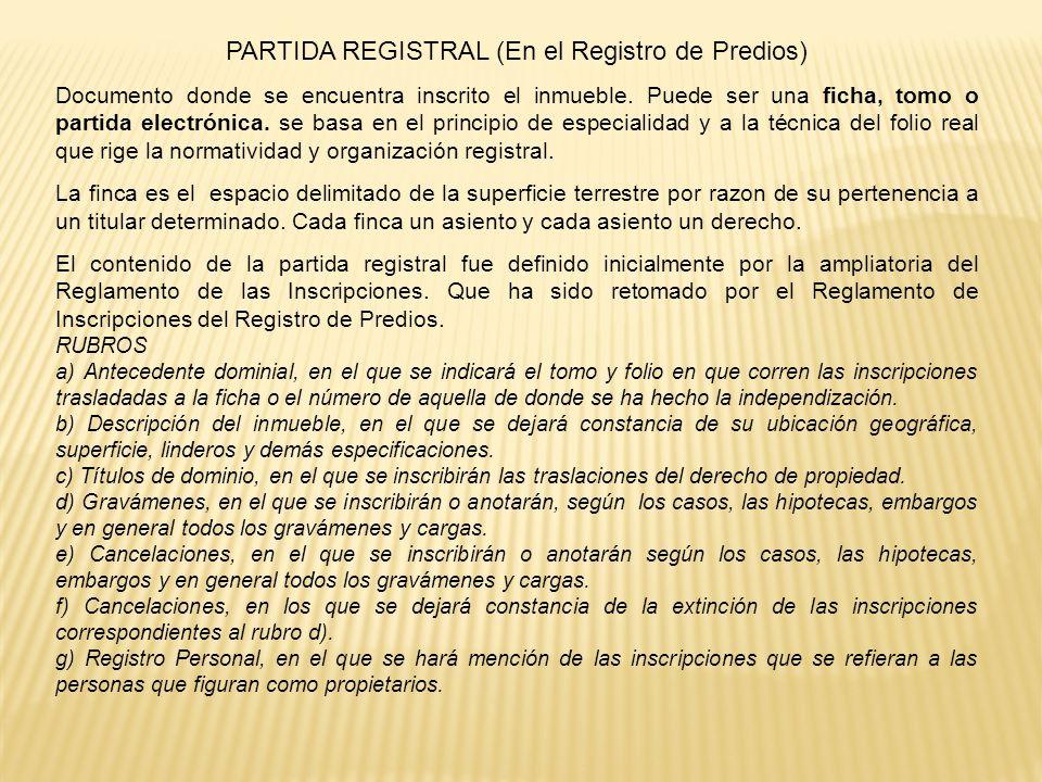 PARTIDA REGISTRAL (En el Registro de Predios)
