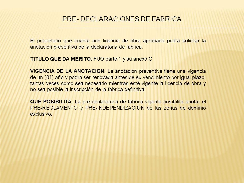 PRE- DECLARACIONES DE FABRICA