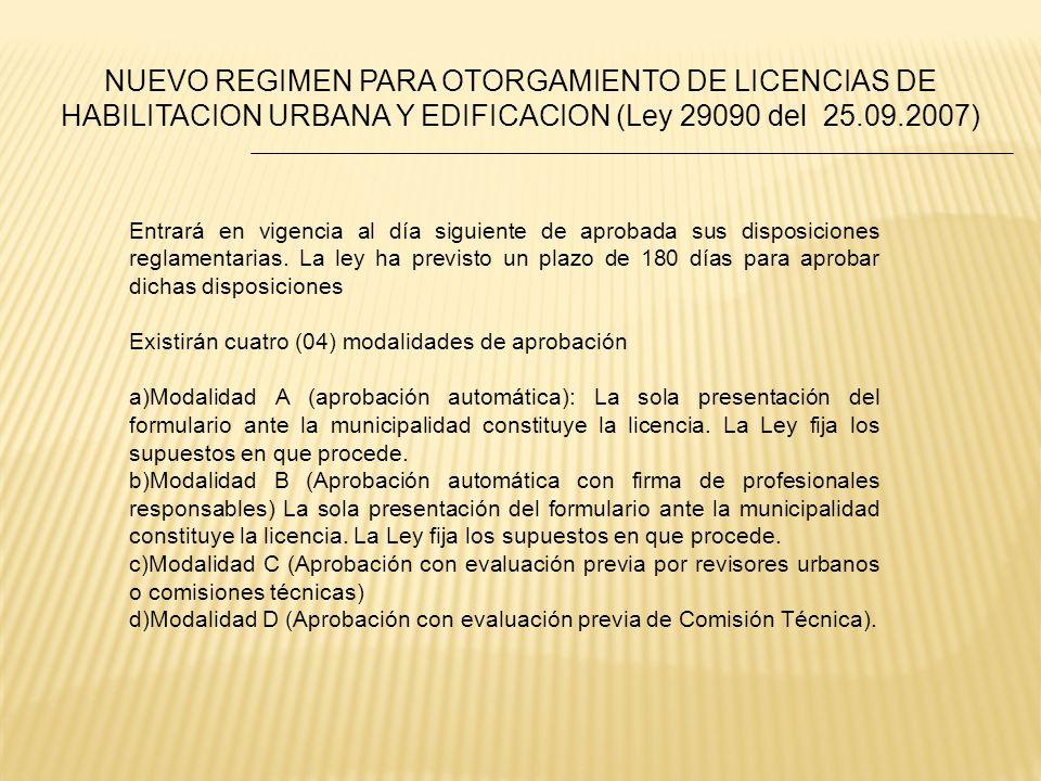 NUEVO REGIMEN PARA OTORGAMIENTO DE LICENCIAS DE HABILITACION URBANA Y EDIFICACION (Ley 29090 del 25.09.2007)
