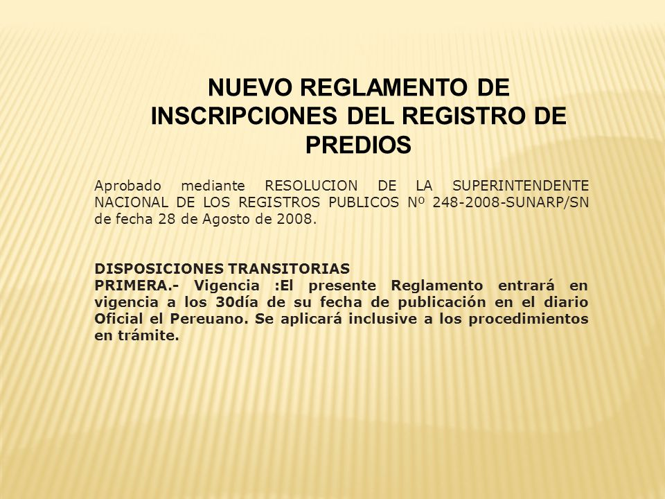 NUEVO REGLAMENTO DE INSCRIPCIONES DEL REGISTRO DE PREDIOS
