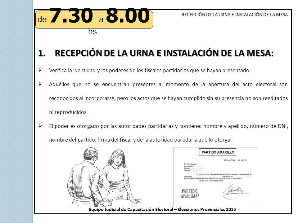RECEPCIÓN DE LA URNA E INSTALACIÓN DE LA MESA: