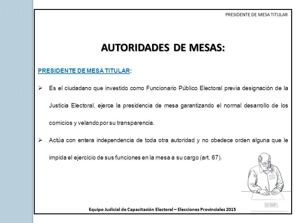 Autoridades de mesas de votaci n elecciones provinciales for Presidente mesa electoral