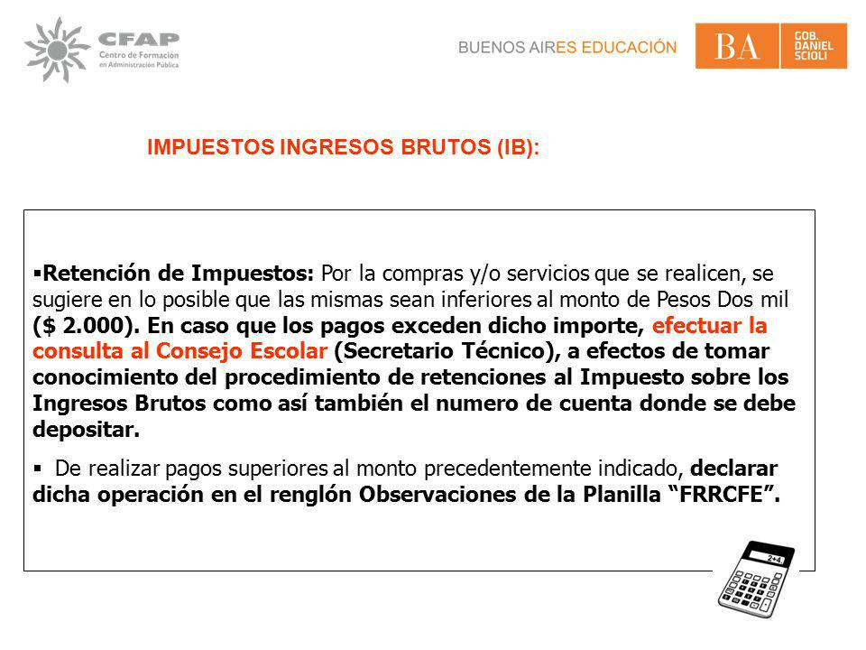IMPUESTOS INGRESOS BRUTOS (IB):