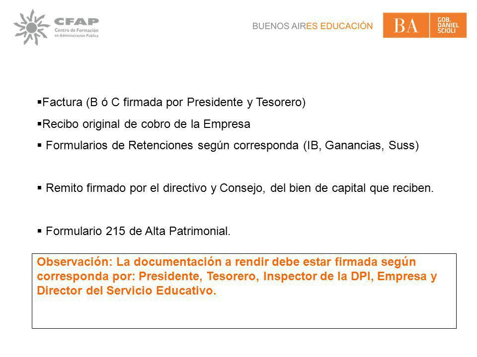 Factura (B ó C firmada por Presidente y Tesorero)