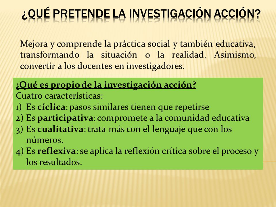 Metodolog a de cambio investigaci n acci n ppt video for La accion educativa en el exterior