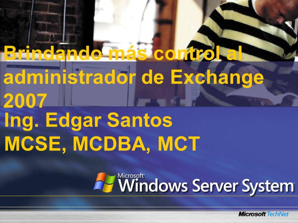 Brindando más control al administrador de Exchange 2007