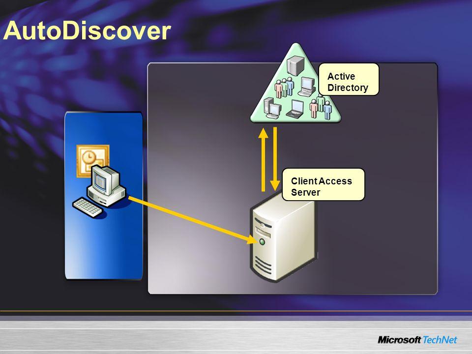 AutoDiscover Active Directory Client Access Server