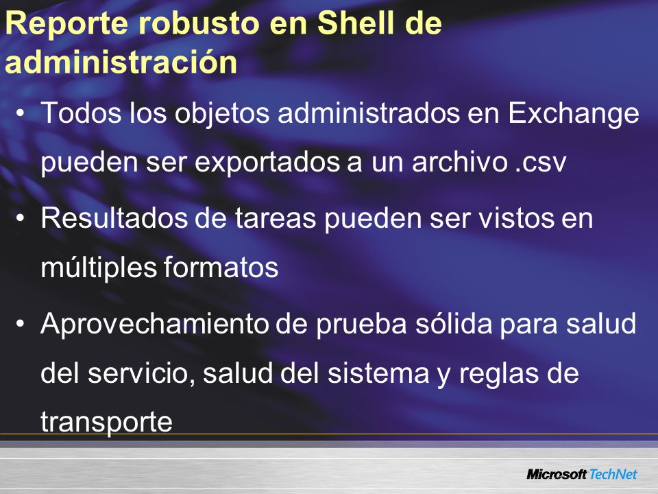 Reporte robusto en Shell de administración