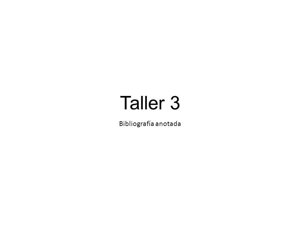 Taller 3 Bibliografía anotada