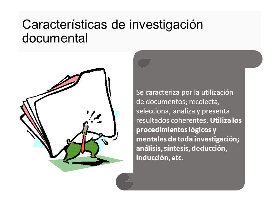 Características de investigación documental