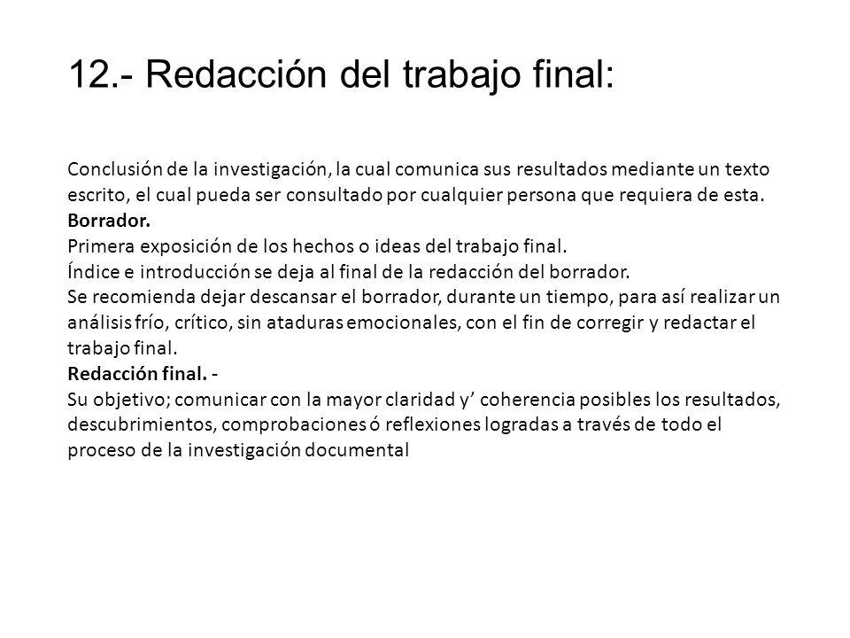 12.- Redacción del trabajo final:
