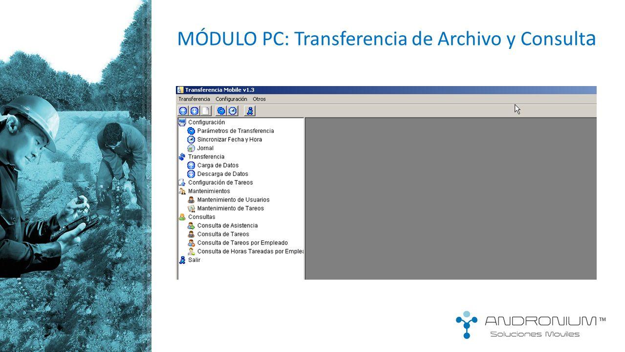 MÓDULO PC: Transferencia de Archivo y Consulta