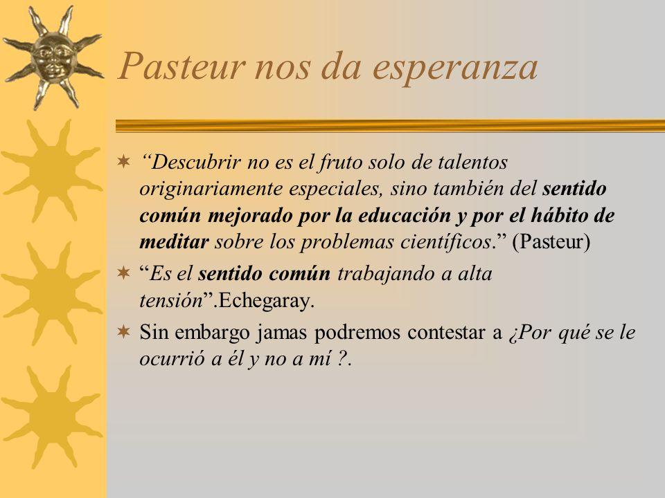 Pasteur nos da esperanza