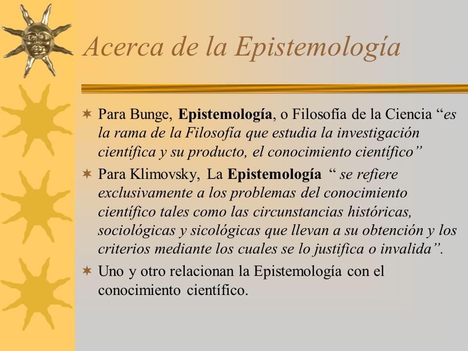 Acerca de la Epistemología