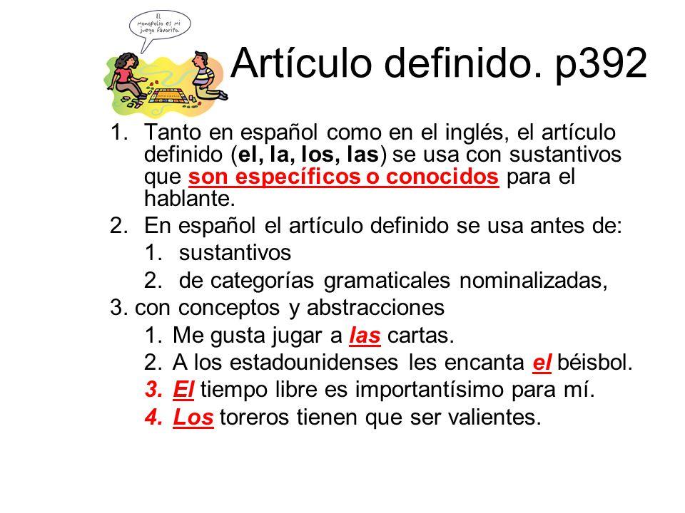 Artículo definido. p392