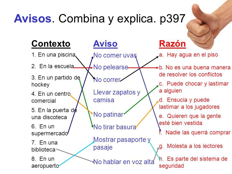 Avisos. Combina y explica. p397