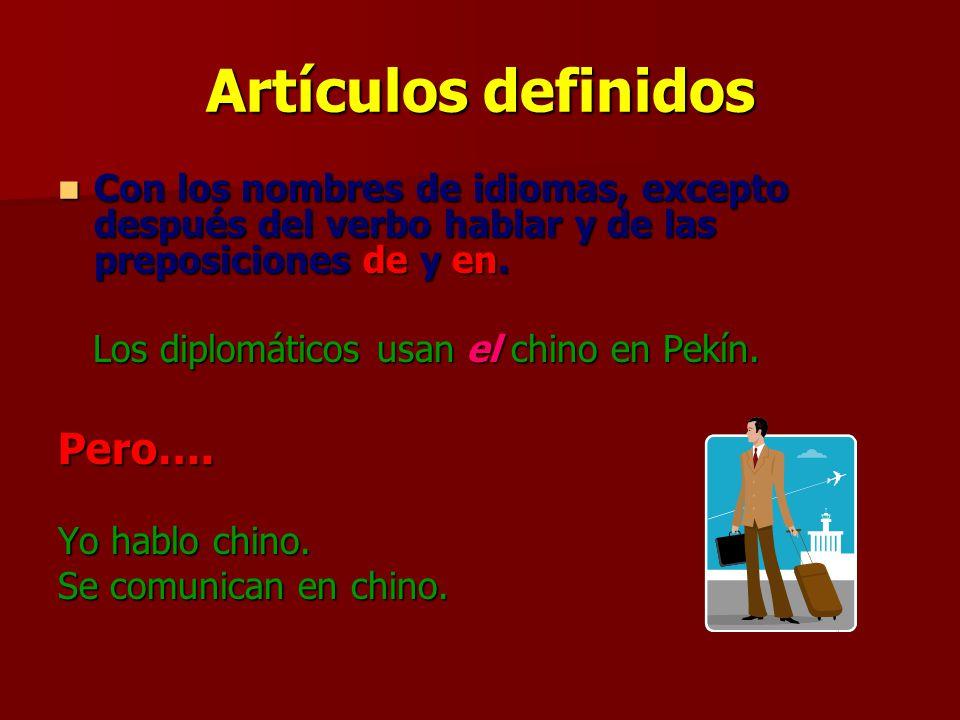 Artículos definidos Pero….