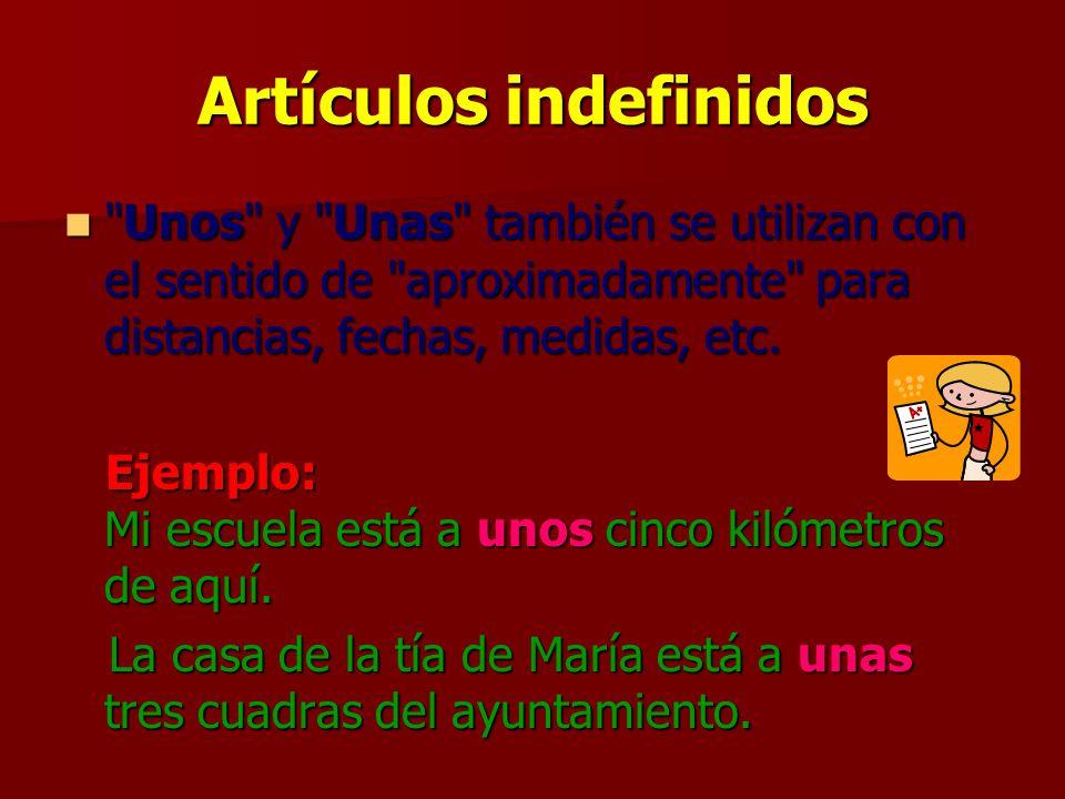 Artículos indefinidos