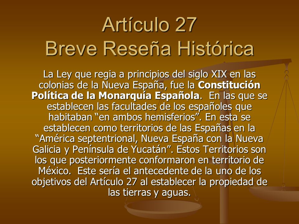 Artículo 27 Breve Reseña Histórica