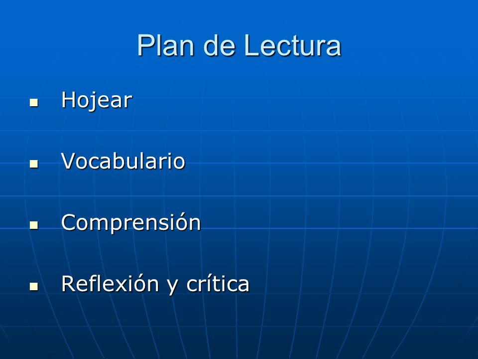Plan de Lectura Hojear Vocabulario Comprensión Reflexión y crítica