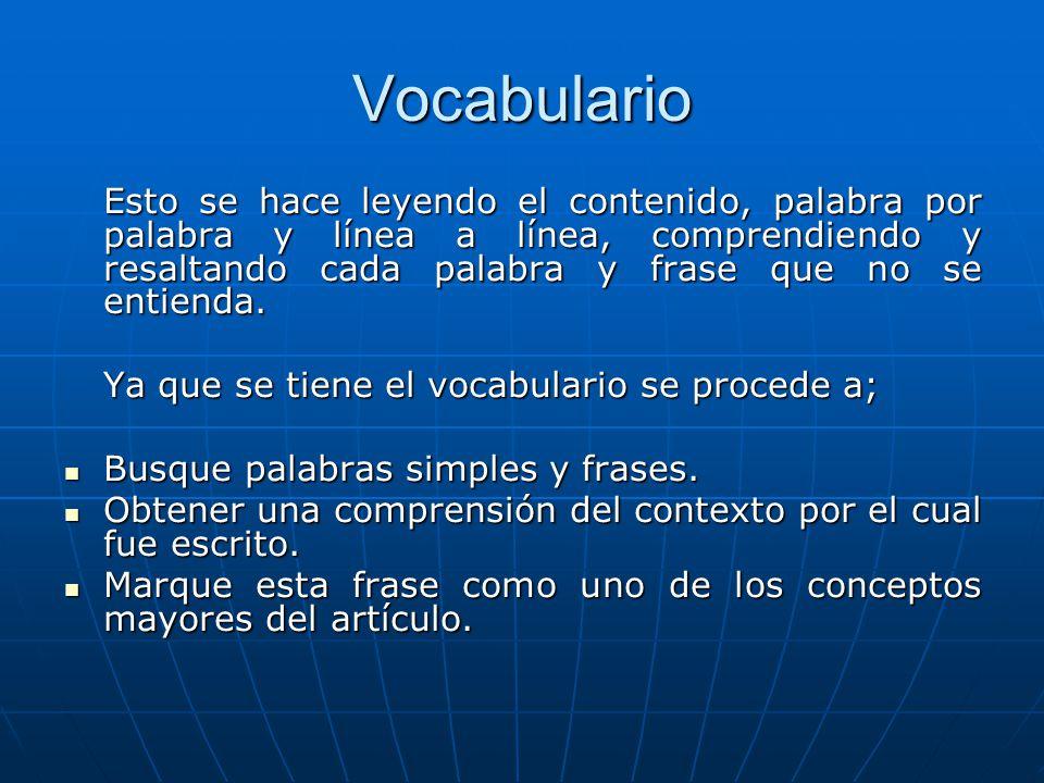 Vocabulario Ya que se tiene el vocabulario se procede a;