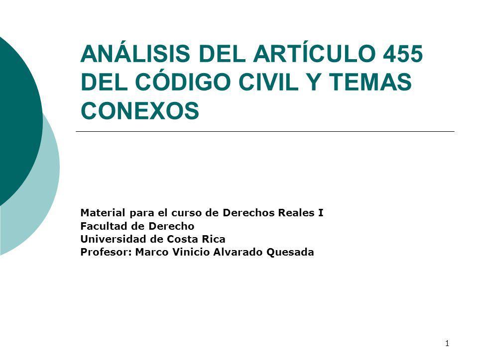ANÁLISIS DEL ARTÍCULO 455 DEL CÓDIGO CIVIL Y TEMAS CONEXOS