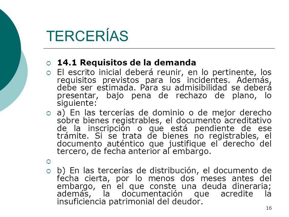 TERCERÍAS 14.1 Requisitos de la demanda