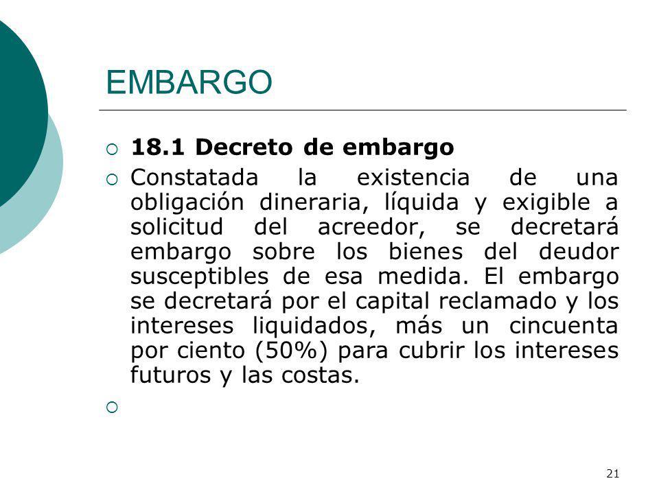 EMBARGO 18.1 Decreto de embargo