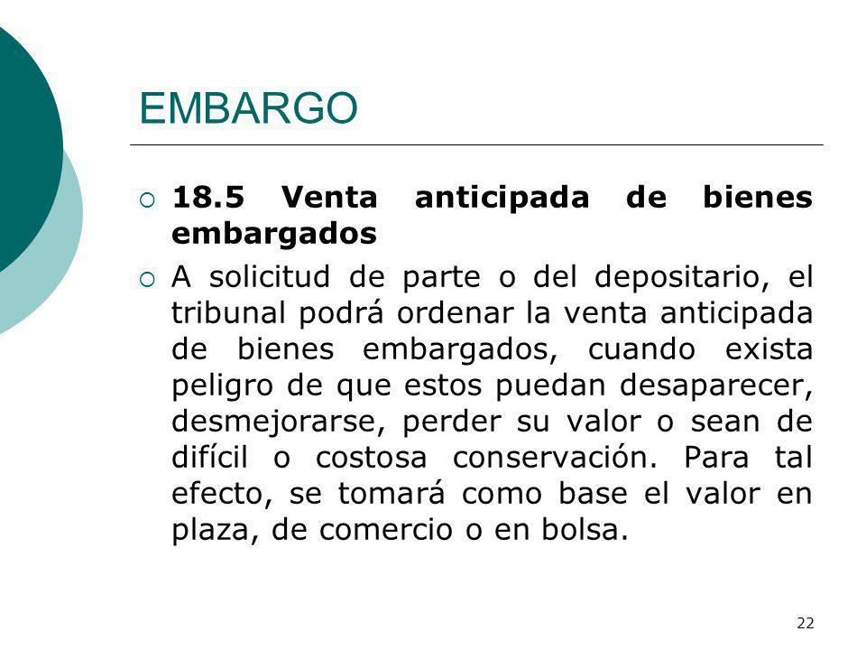 EMBARGO 18.5 Venta anticipada de bienes embargados