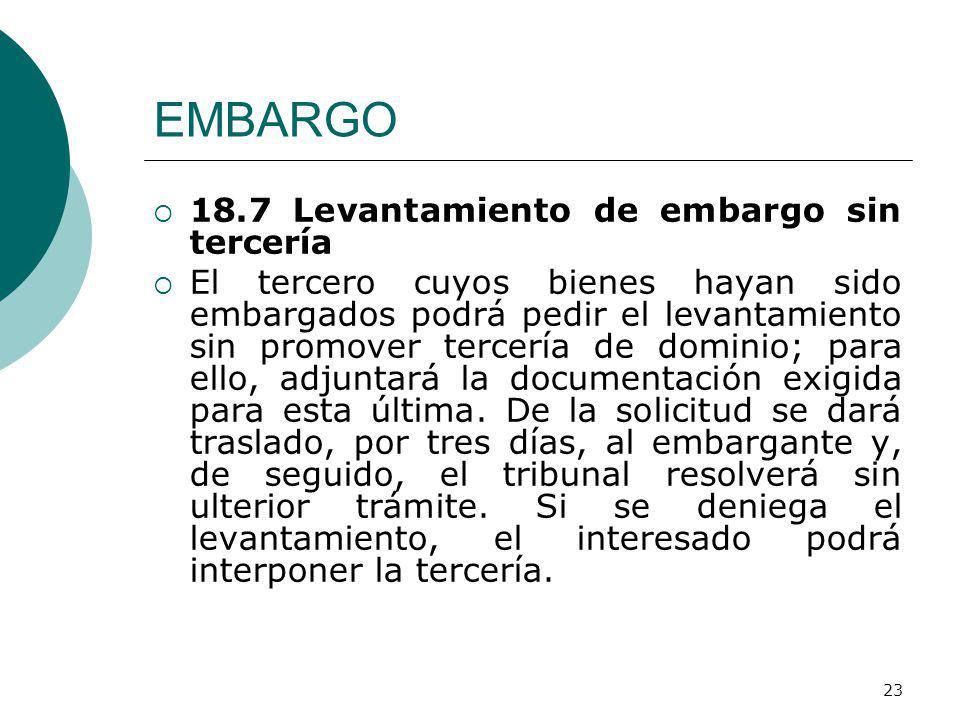 EMBARGO 18.7 Levantamiento de embargo sin tercería