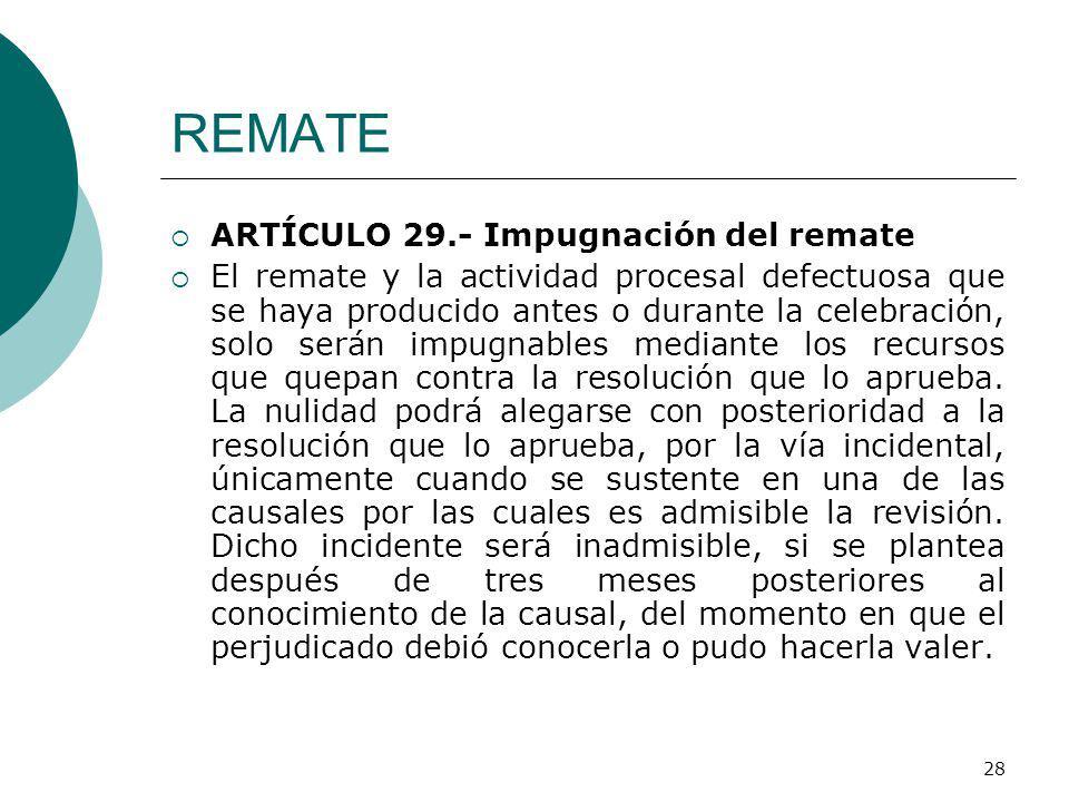 REMATE ARTÍCULO 29.- Impugnación del remate