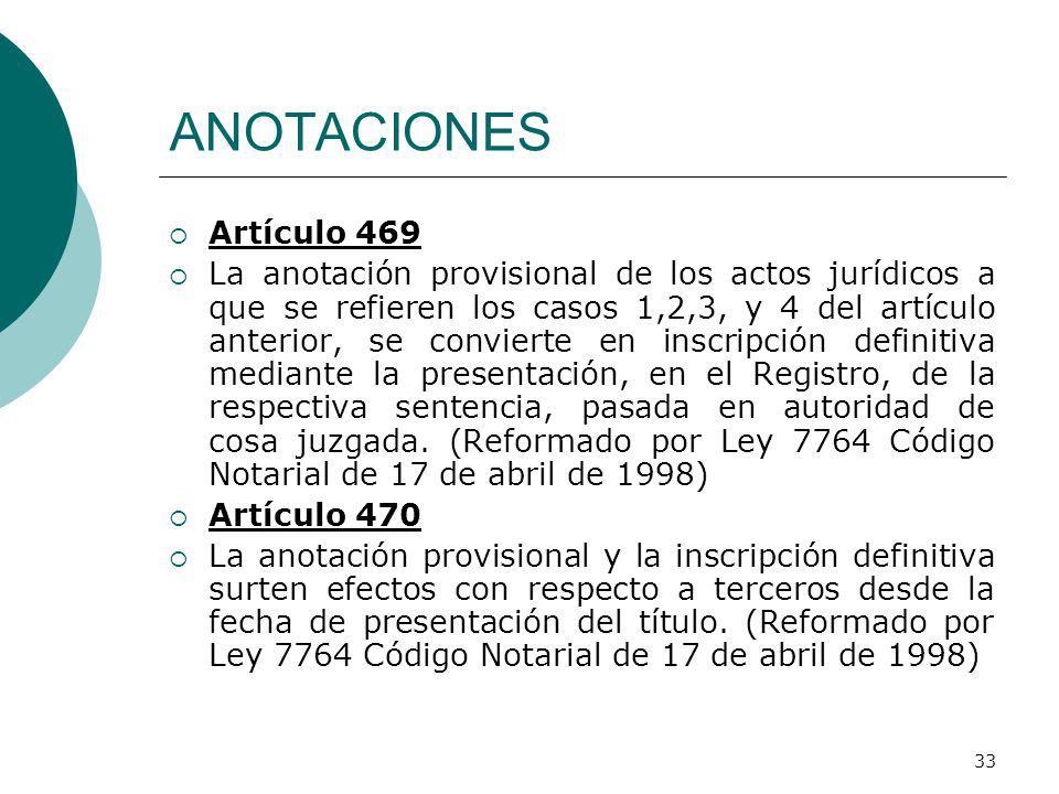 ANOTACIONES Artículo 469.
