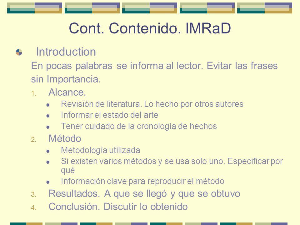 Cont. Contenido. IMRaD Introduction