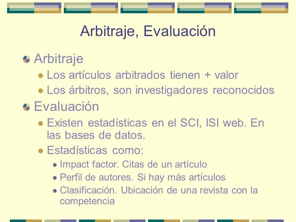 Arbitraje, Evaluación Arbitraje Evaluación
