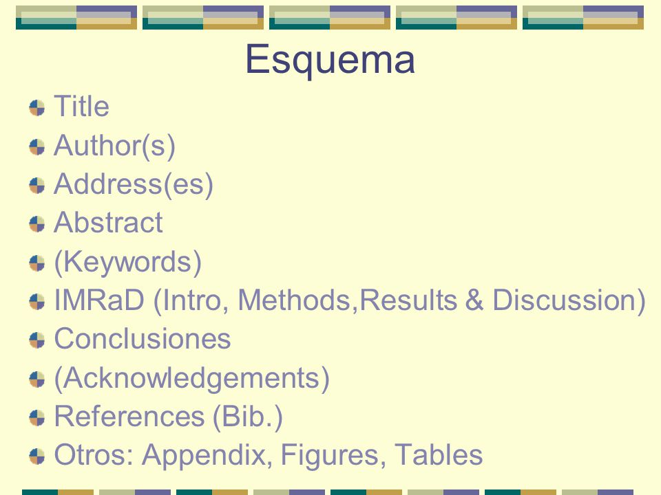 Esquema Title Author(s) Address(es) Abstract (Keywords)