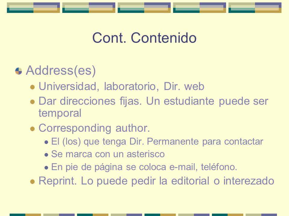 Cont. Contenido Address(es) Universidad, laboratorio, Dir. web