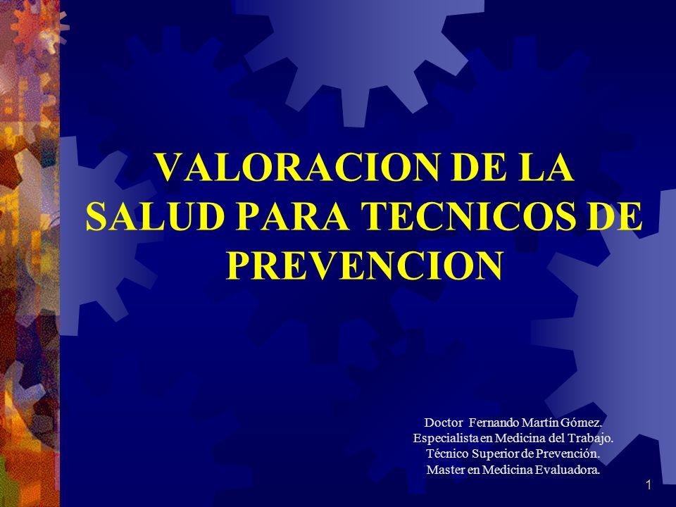VALORACION DE LA SALUD PARA TECNICOS DE PREVENCION