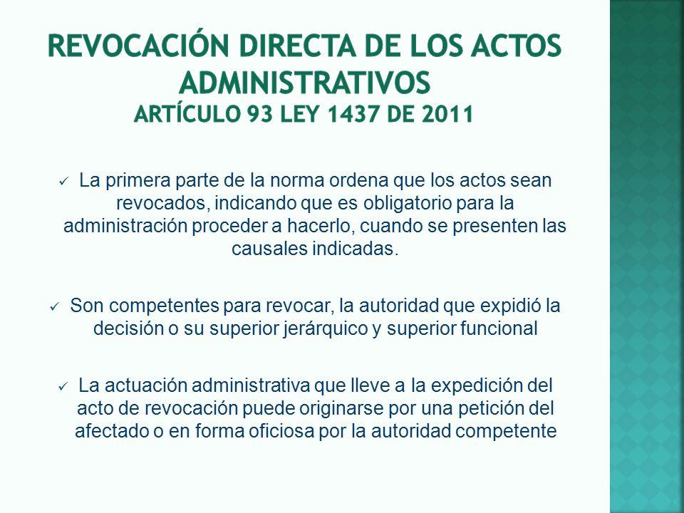 Revocación DIRECTA DE LOS ACTOS ADMINISTRATIVOS artículo 93 LEY 1437 DE 2011