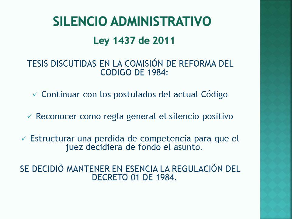Silencio administrativo Ley 1437 de 2011