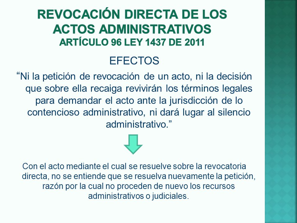 Revocación DIRECTA DE LOS ACTOS ADMINISTRATIVOS ARTÍCULO 96 LEY 1437 DE 2011