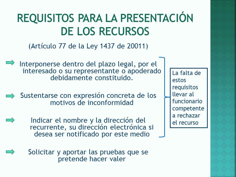 Requisitos para la presentación de los recursos