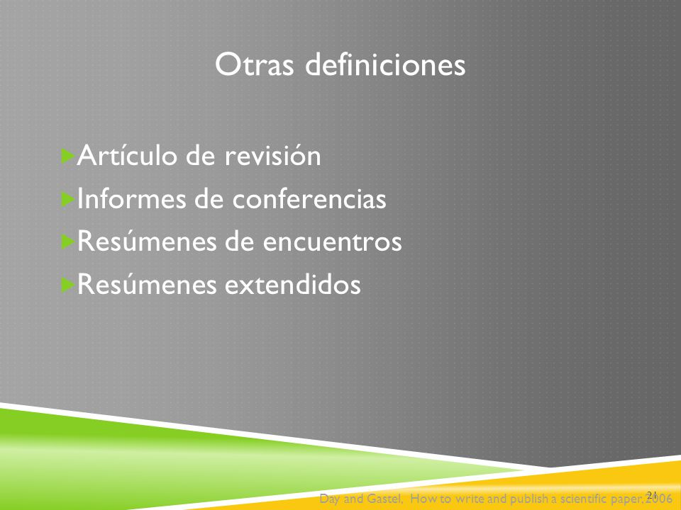 Otras definiciones Artículo de revisión Informes de conferencias