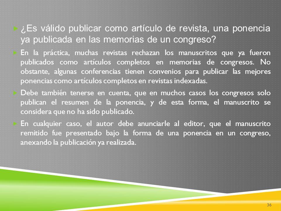 ¿Es válido publicar como artículo de revista, una ponencia ya publicada en las memorias de un congreso