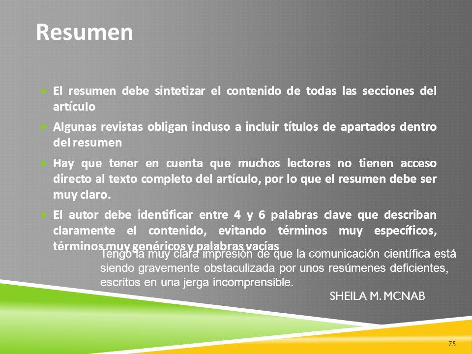 Resumen El resumen debe sintetizar el contenido de todas las secciones del artículo.