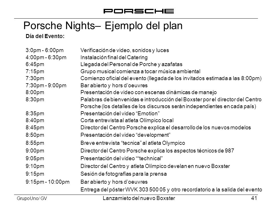 Porsche Nights– Ejemplo del plan